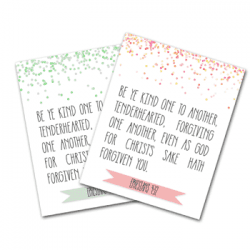 Free Bible Verse Printable {Be Ye Kind… Ephesians 4:32}