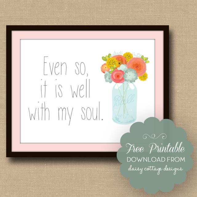 It Is Well With My Soul Free Printable