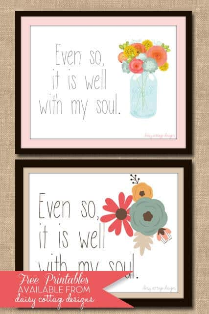 photograph regarding It is Well With My Soul Printable called It Is Very well With My Soul No cost Printable - Daisy Cottage Layouts