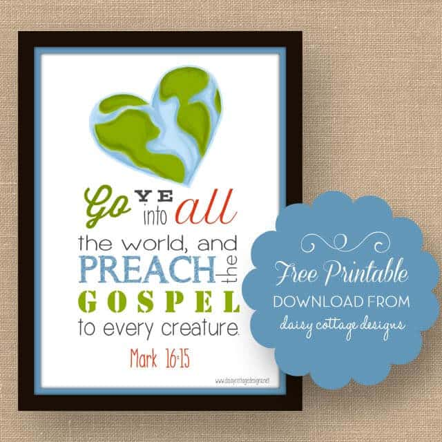 Free Bible Verse Printable | Go Ye Into All the World