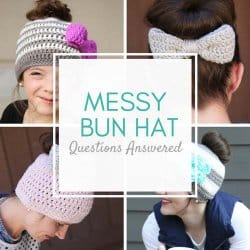 Messy Bun Crochet Hat Questions Answered