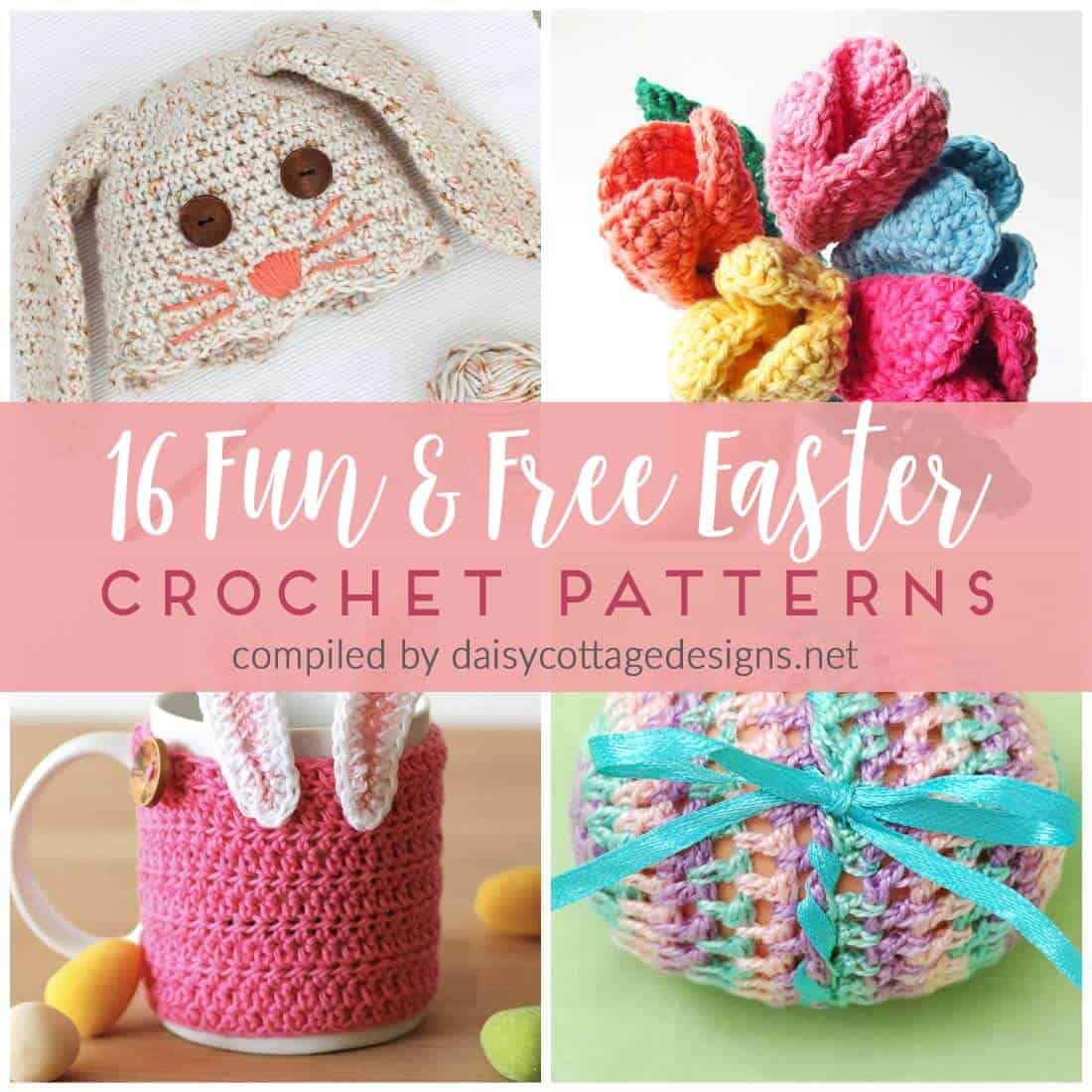 16 Free Crochet Patterns for Easter - Daisy Cottage Designs